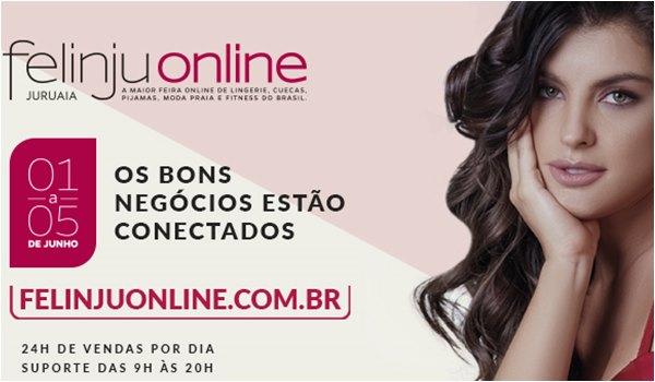 Felinju OnLine Feira de Lingerie e Moda Intima em Juruaia