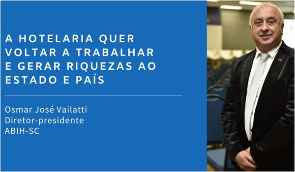CoronaVirus no Brasil : posição da ABIH-SC por Osmar José Vailatti