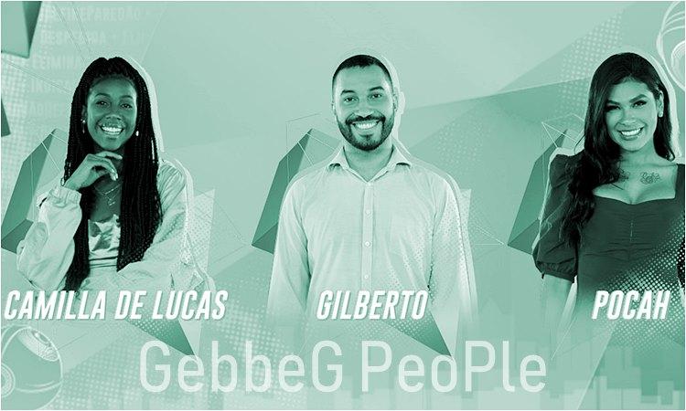 Paredão BBB21 : Camilla de Lucas, Gilberto Nogueira e Pocah - gebbeg.com.br